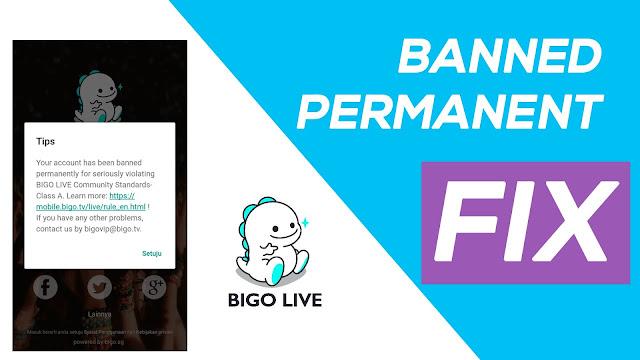 Cara Ampuh Mengatasi Bigo Live Banned Permanen