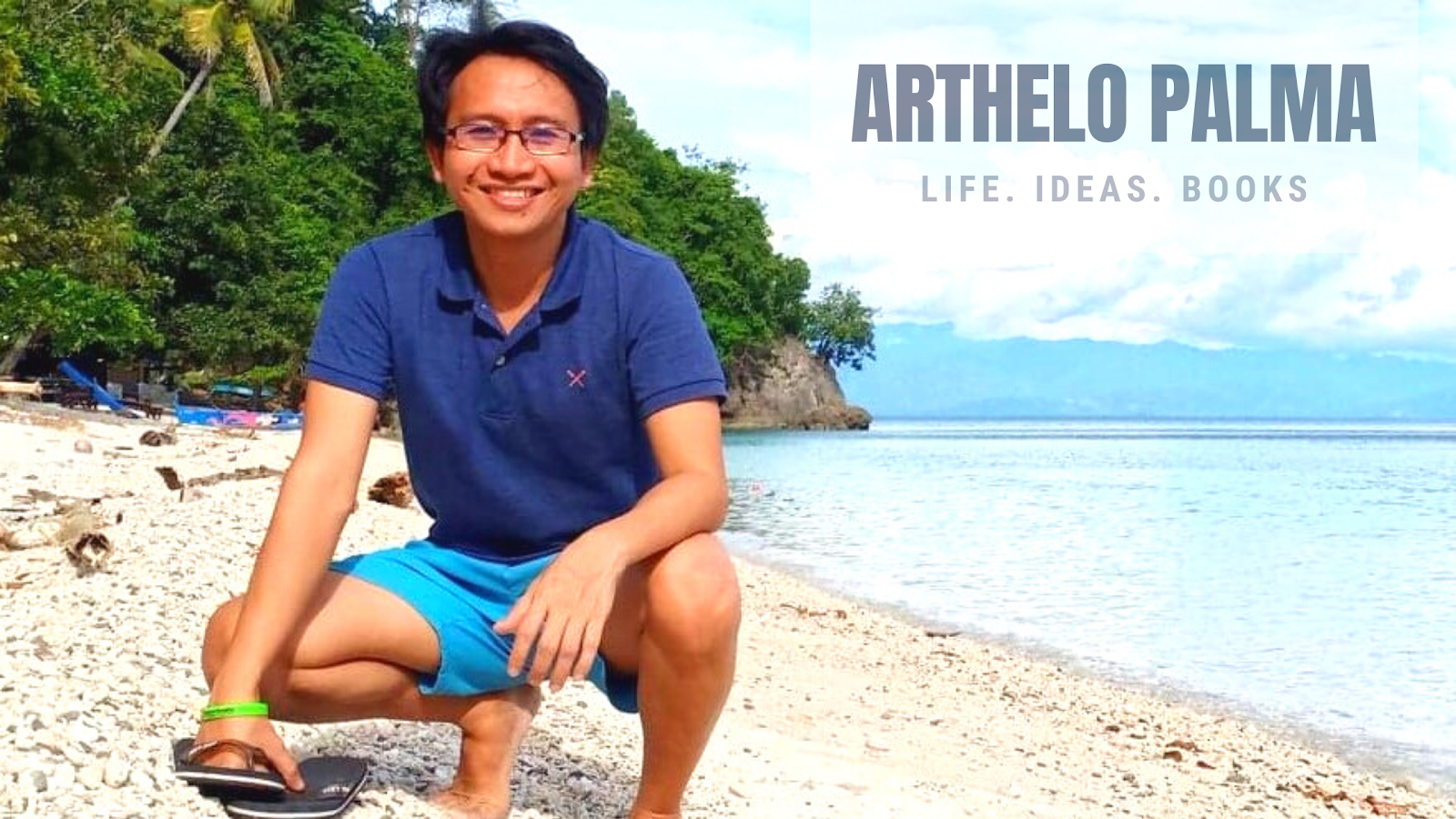 ARTHELO PALMA: Life. Ideas. Books.
