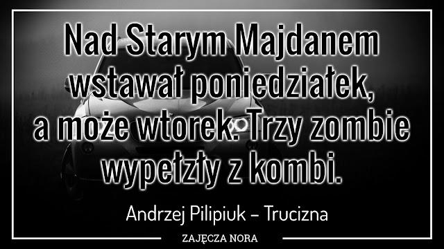 Andrzej Pilipiuk Trucizna