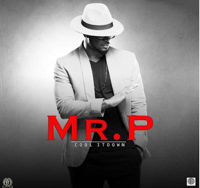 MR P (P square) – Cool It Down