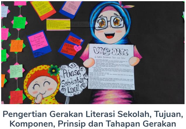 Pengertian Gerakan Literasi Sekolah Beserta Tujuan, Komponen, Prinsip Dan Tahapan Gerakan Terlengkap