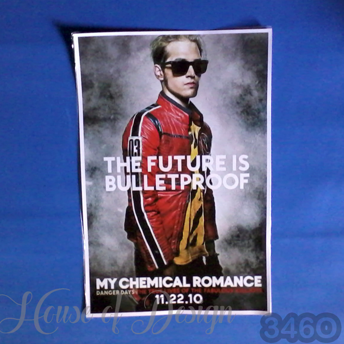 POSTER, POSTER CUSTOM, POSTER A3, POSTER A4, POSTER A5, POSTER CUSTOM SIZE, POSTER BAND, POSTER SINGER, POSTER KONSER, POSTER MY CHEMICAL ROMANCE, POSTER THE FUTURE IS BULLETPROOF