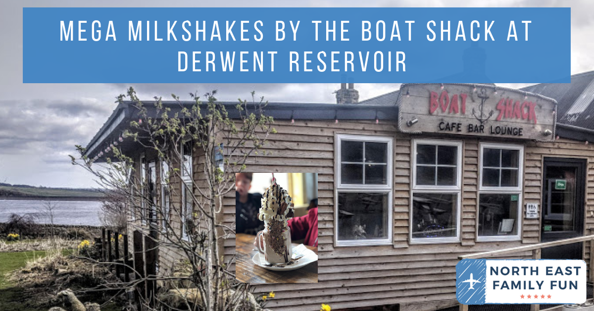 Mega Milkshakes at The Boat Shack, Derwent Reservoir