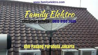 Servis Parabola Kebayoran Baru ~ Family Elektro