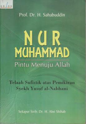 Nur Muhammad Pintu Menuju Allah