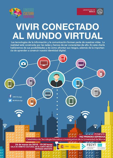 """Conferencia: """"Vivir conectado al mundo virtual"""""""
