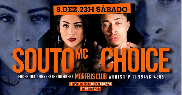 Próxima edição da Festa BoomBeat apresenta Souto MC e Choice, saiba mais.