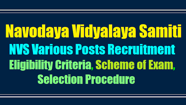 nvs various non teaching posts 2017 recruitment,nvs posts application form,nvs posts admit cards,nvs recruitment exam date,nvs recruitment selection list results