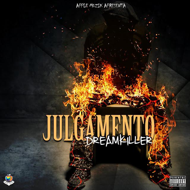 """DreamKiller lança o single """"Julgamento"""""""