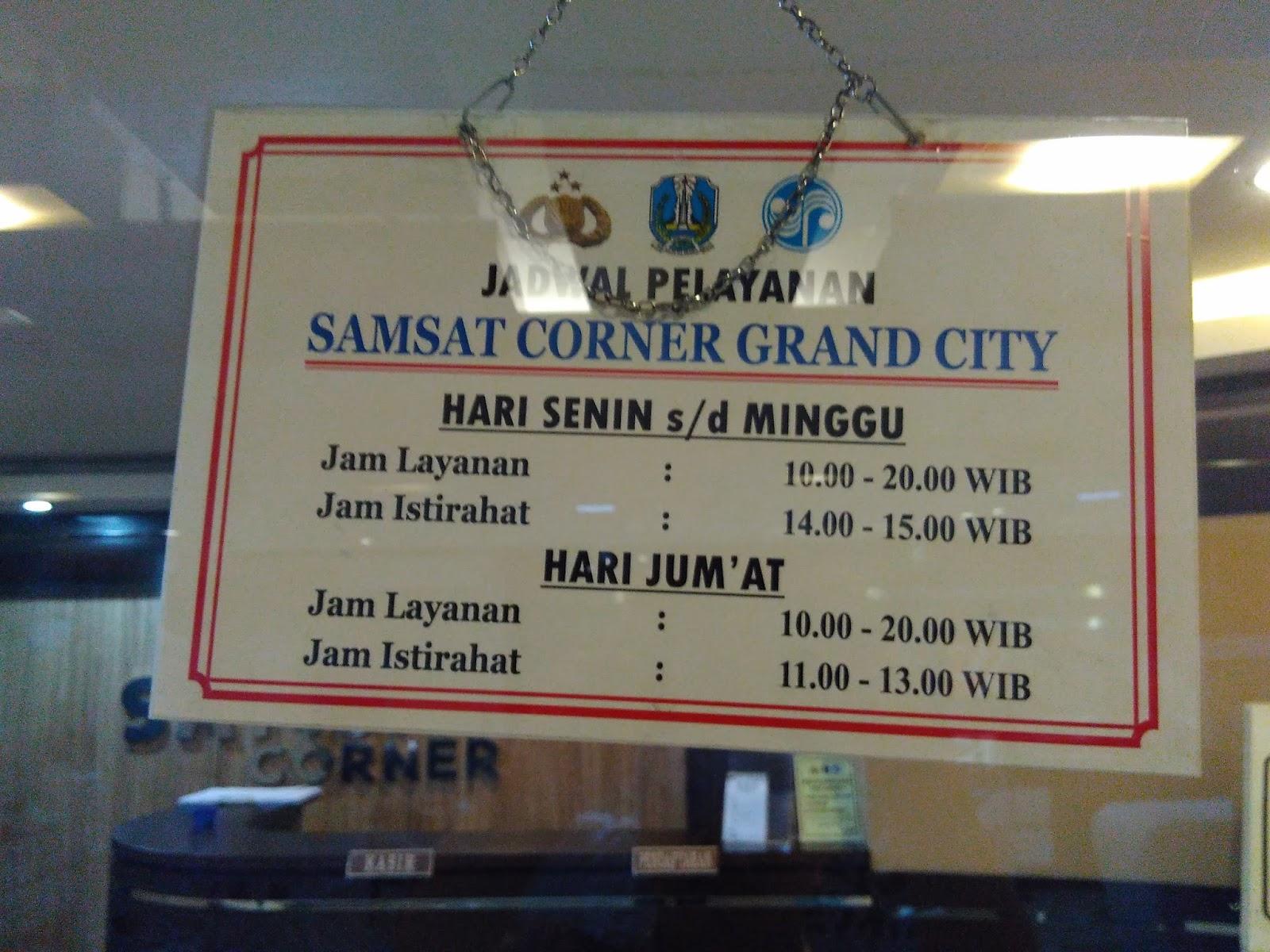 Blessed To Be A Blessing Jam Buka Jam Kerja Operasional Samsat Corner Di Grand City Mall Surabaya Mei 2016