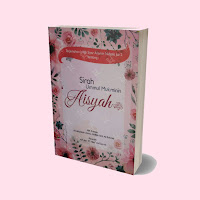Buku Sirah Ummul Mukminin Aisyah