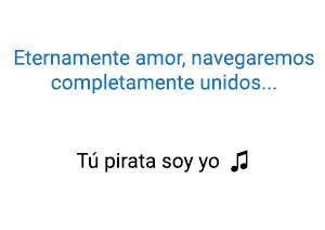 Chayanne Tú Pirata Soy Yo significado de la canción.
