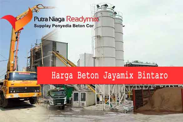 Harga Beton Jayamix Bintaro 2019, Harga Ready Mix Bintaro 2019, Harga Beton Cor Bintaro 2019