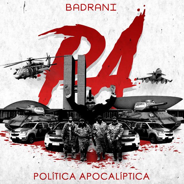 """O rapper paulista Badrani lança seu EP chamado """"Política Apocalíptica """""""