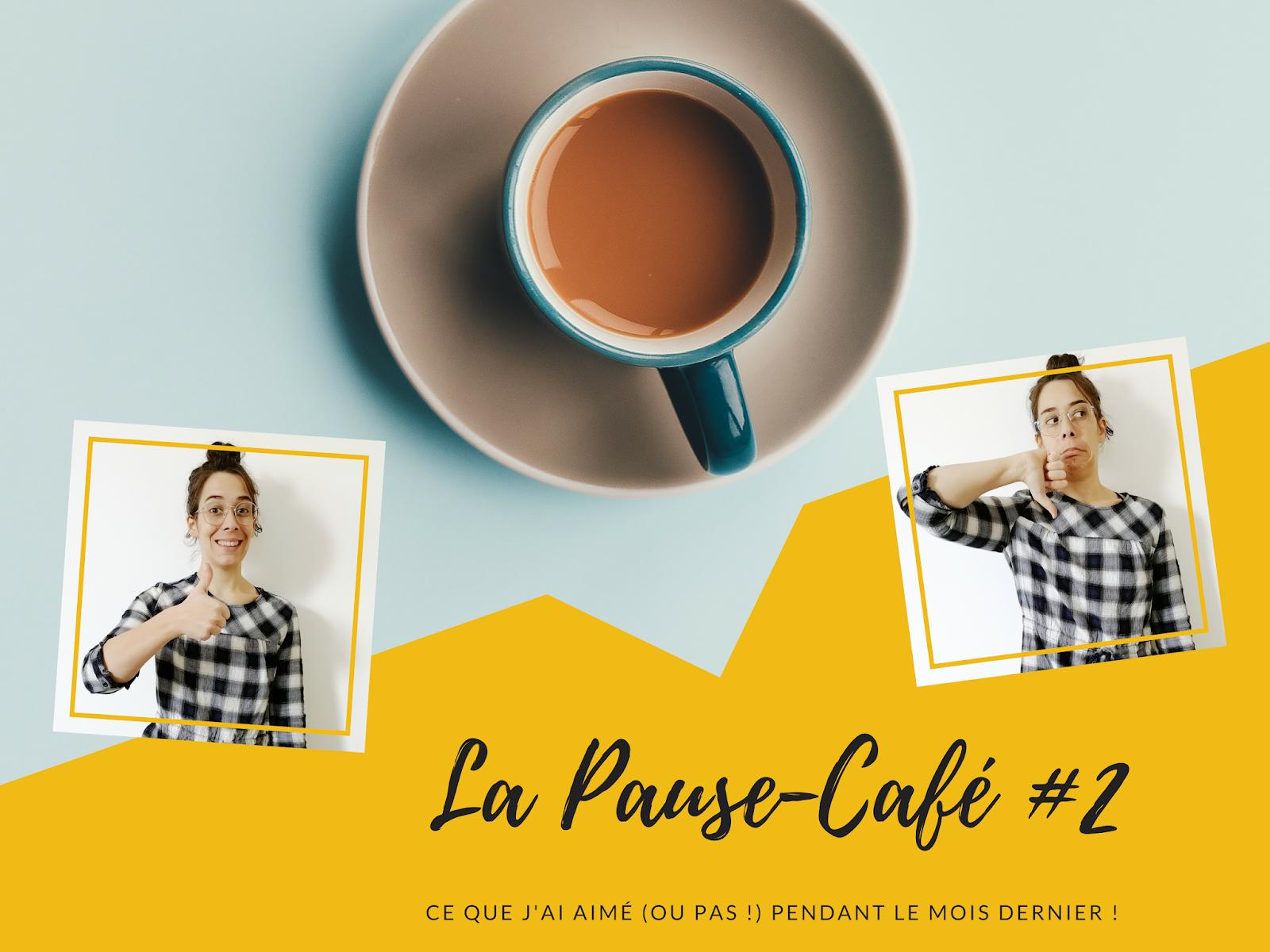 La Pause Café #2