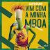 LURHANY - Vim Com A Minha Mboa