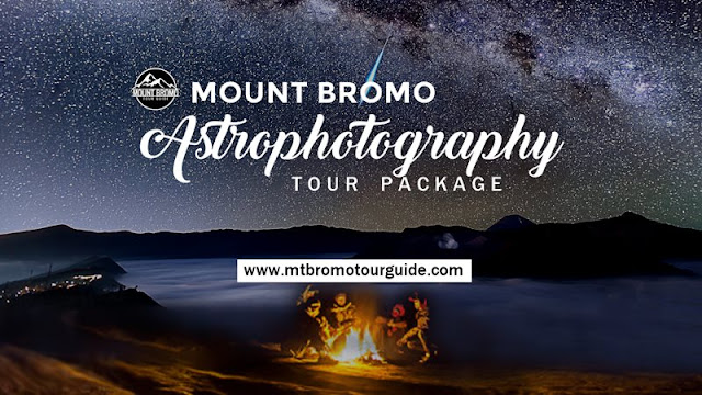 Mount Bromo Astrophotography Camping Tour Package - mount bromo tour guide
