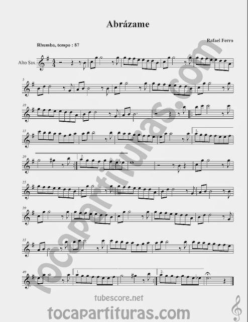 Abrázame Partituras en Clave de Sol de Flauta, Violín, Saxo Alto, Oboe, Trompeta, Saxofón Tenor, Soprano Sax, Clarinete, Trompeta, Cornos, Trompa, Barítono, Voz... Sheet Music in treble clef for violin, flute, alto saxophone, trumpet, clarinet, horn, flugelhorn, baritone, voice...