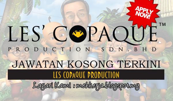 Jawatan Kosong Terkini 2017 di Les Copaque Production