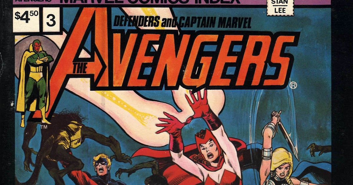 STARLOGGED - GEEK MEDIA AGAIN: MARVEL COMICS INDEX ISSUE 3: THE AVENGERS