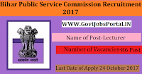Bihar Public Service Commission Recruitment 2017– 86 Lecturer