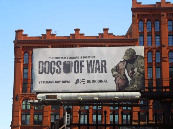 Dogs of War series premiere billboard NYC
