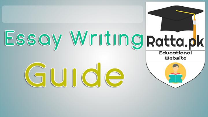 Essay Writing Guide - BA,MA,CSS,PMS 2017