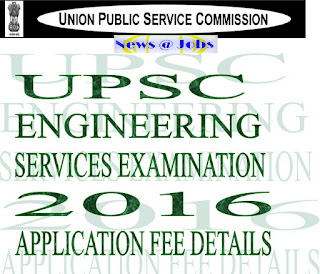 upsc+ese+2016+application+fee+details