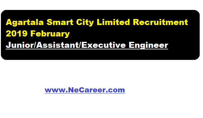 Agartala Smart City Limited Recruitment 2019 February | Various jobs in Tripura