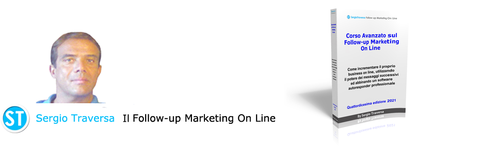 Sergio Traversa - Il Follow-up Marketing On Line