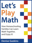 Let's Play Math- A really fun approach to math.