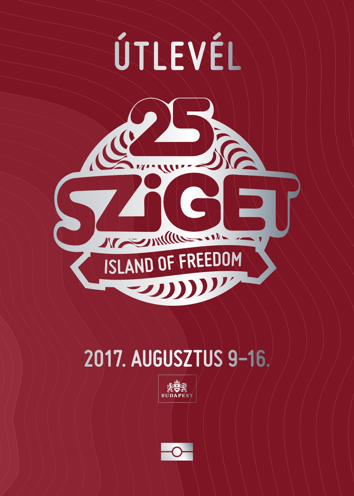 294c7a06a4 A Sziget Fesztiválköztársaság hivatalos útlevelének (vagyis a  műsorfüzetének) címlapja, 2017-es kiadás