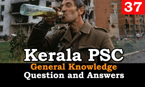 Kerala PSC General Knowledge Question and Answers - 37