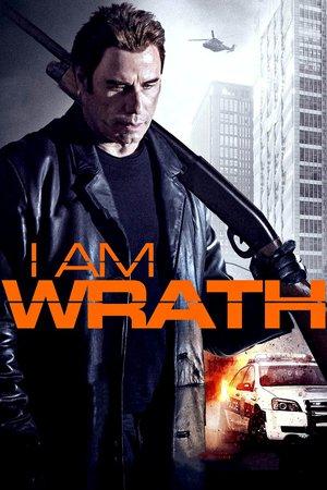 Poster I Am Wrath 2016