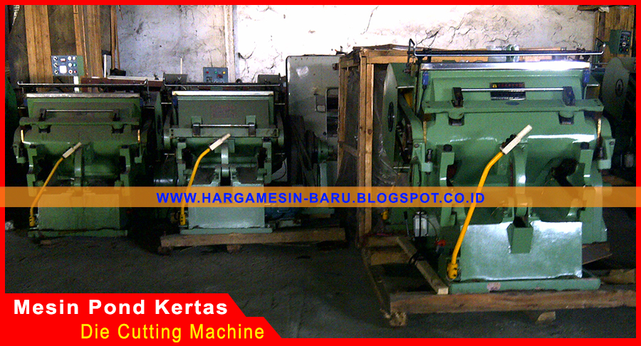 Mesin Pond Kertas Die Cutting Machine