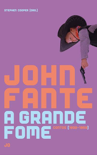 A grande fome Contos (1932 - 1959) - John Fante.jpg