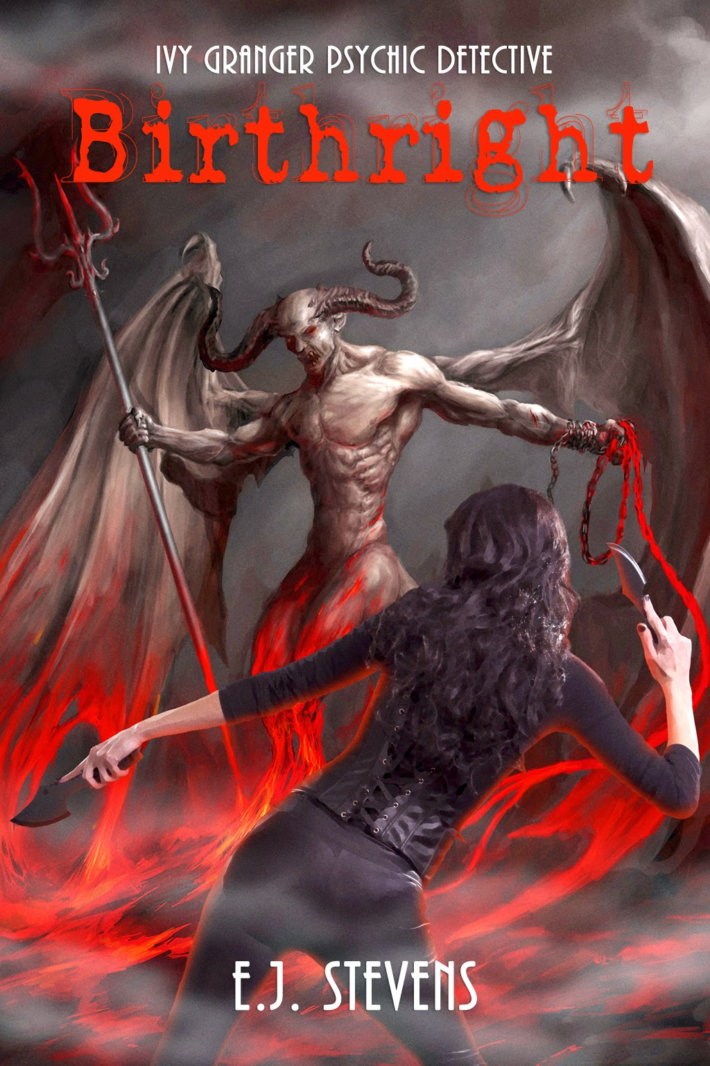 Birthright Ivy Granger Paranormal Urban Fantasy by E.J. Stevens