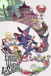 Little Witch Academia: O Começo Dublado