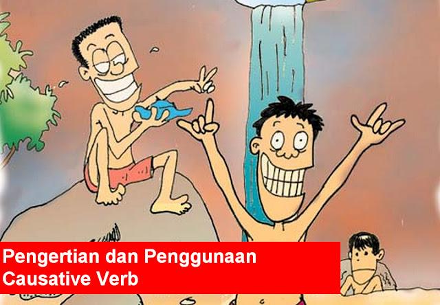 Pengertian dan Penggunaan Causative Verb
