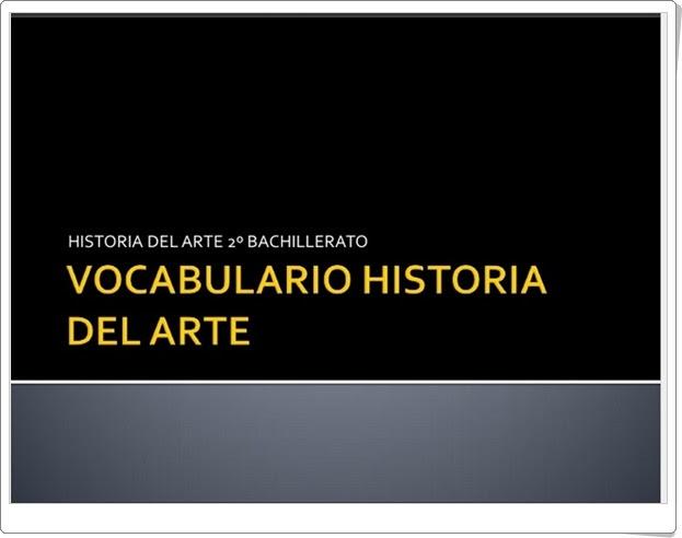 """""""Vocabulario de Historia del Arte"""" (2º de Bachillerato)"""