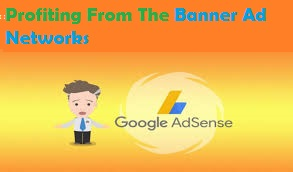 Profiting From The Banner Ad Networks
