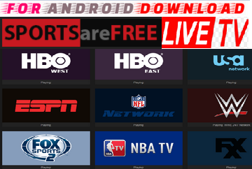 Android Install Free SportsAreFreeTV- LiveTV Update Android Apk - Watch World Premium Cable Movies,Live Tv On Android or PC