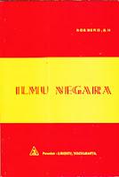 ILMU NEGARA Pengarang : Suhino, SH. Penerbit : Liberty