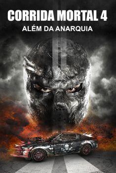 Corrida Mortal 4: Anarquia Torrent – BluRay 720p/1080p Dual Áudio