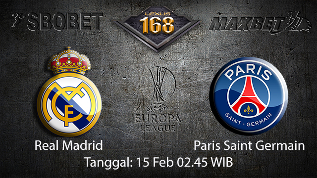 PREDIKSIBOLA - PREDIKSI TARUHAN BOLA REAL MADRID VS PARIS SAINT GERMAIN 15 FEBRUARI 2018 ( UEFA CHAMPIONS LEAGUE )