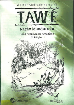 Livro TAWÉ - MUNDURUKU - Walter Andrade Parreira-1