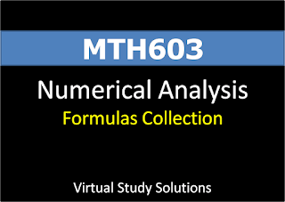 MTH603 Numerical Analysis Formulas Collection