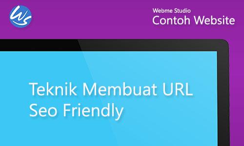 Contoh Website Teknik Membuat URL SEO Friendly