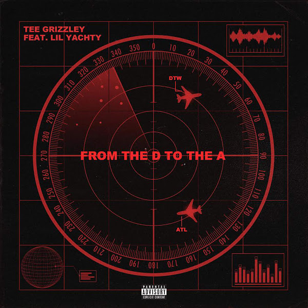 Tee Grizzley - From the D to the A (feat. Lil Yachty) - Single Cover
