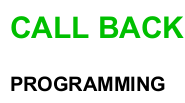 CALL BACK programming.